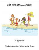 fragolina9 - UNA GIORNATA AL MARE !
