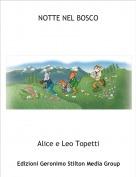 Alice e Leo Topetti - NOTTE NEL BOSCO
