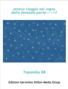Topomiky 08 - ottavo viaggio nel regno della fantasia parte----->1