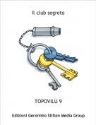 TOPOVILU 9 - Il club segreto