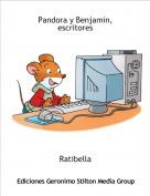 Ratibella - Pandora y Benjamin, escritores