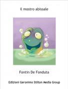 Fontin De Fonduta - il mostro abissale