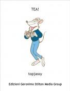 topjassy - TEA!
