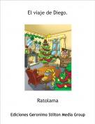 Ratolama - El viaje de Diego.