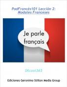SKcool365 - PodFrancés101 Lección 2:Modales Franceses