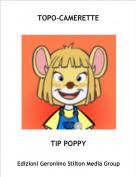 TIP POPPY - TOPO-CAMERETTE