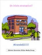 Miranda02!!!!! - Un inizio stratopico!!