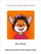 Miry Mouse - Il mio giornalino delle novità