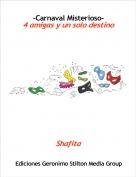 Shafita - -Carnaval Misterioso-4 amigas y un solo destino