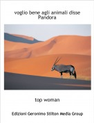 top woman - voglio bene agli animali disse  Pandora