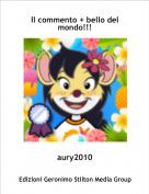 aury2010 - Il commento + bello del mondo!!!