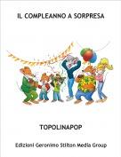 TOPOLINAPOP - IL COMPLEANNO A SORPRESA