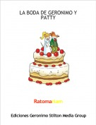 Ratomariam - LA BODA DE GERONIMO Y PATTY