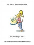 Geronimo y Chuck - La fiesta de cumpleaños