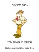 TOPA CHIARA BELSORRISO - LE IMPRESE DI IENA(PARTE 1)(COMMENTATE!!!!!!!!!)