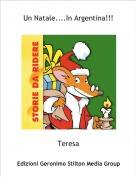 Teresa - Un Natale....In Argentina!!!