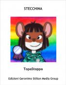 TopaStoppa - STECCHINA