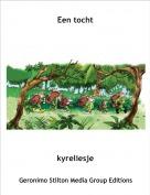 kyreliesje - Een tocht