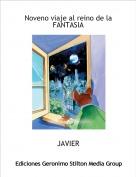 JAVIER - Noveno viaje al reino de la FANTASIA