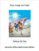 Helena De Vos - thea vraagt om hulp!