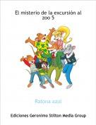 Ratona azul - El misterio de la excursión al zoo 5