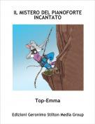 Top-Emma - IL MISTERO DEL PIANOFORTE INCANTATO