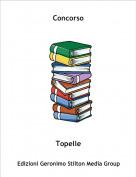 Topelle - Concorso