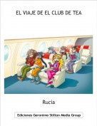 Rucía - EL VIAJE DE EL CLUB DE TEA