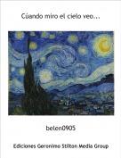 belen0905 - Cúando miro el cielo veo...