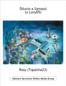Rosy (Topalina23) - Diluvio a Samassi(x Luny05)