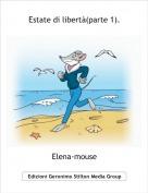 Elena-mouse - Estate di libertà(parte 1).