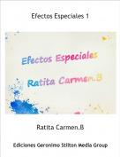 Ratita Carmen.B - Efectos Especiales 1