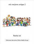 Rosita lol - mis mejores anigas 2
