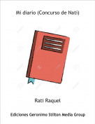 Rati Raquel - Mi diario (Concurso de Nati)