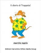 martiis topiis - Il diario di Trappola!