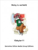 10skyler11 - Nicky is verliefd