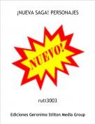 ruti3003 - ¡NUEVA SAGA! PERSONAJES