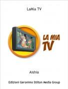 Aishia - LaMia TV