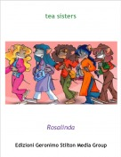 Rosalinda - tea sisters