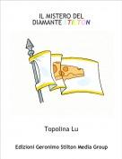 Topolina Lu - IL MISTERO DEL DIAMANTE STILTON