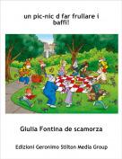 Giulia Fontina de scamorza - un pic-nic d far frullare i baffi!