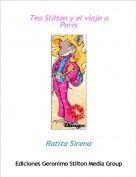 Ratita Sirena - Tea Stilton y el viaje a Paris
