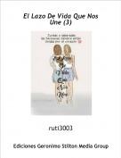 ruti3003 - El Lazo De Vida Que Nos Une (3)