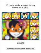 alex910 - El poder de la amistad 1-Una nueva en el club.