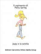 pupy e la sorella - Il rapimento di Patty Spring