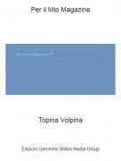 Topina Volpina - Per il Mio Magazine
