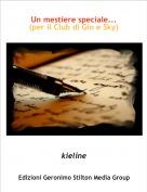 kieline - Un mestiere speciale...(per il Club di Gio e Sky)
