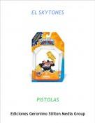 PISTOLAS - EL SKYTONES