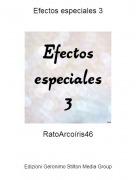 RatoArcoíris46 - Efectos especiales 3