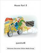 quesito48 - Mouse Kart 8